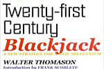 Twenty first century blackjack